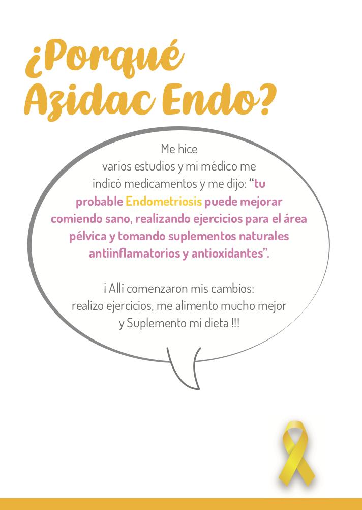 ¿Porqué Azidac Endo?